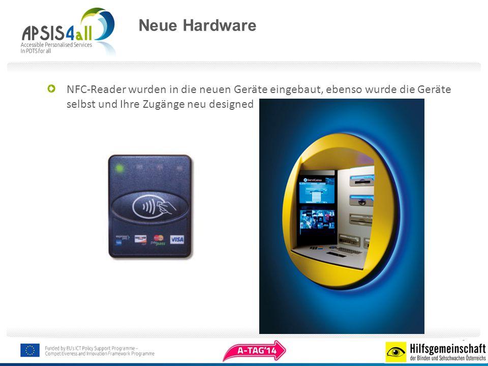 Neue Hardware NFC-Reader wurden in die neuen Geräte eingebaut, ebenso wurde die Geräte selbst und Ihre Zugänge neu designed