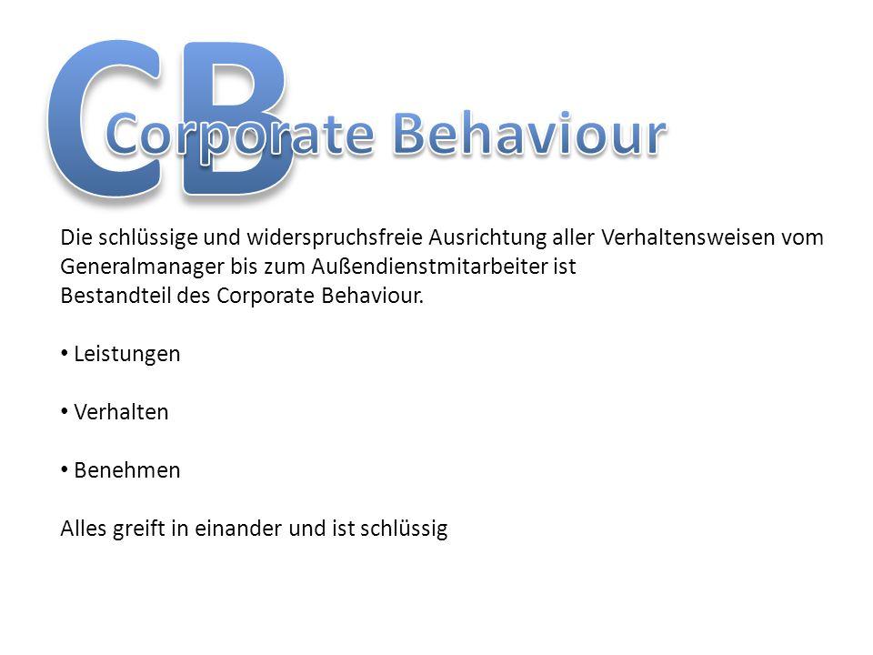 Die schlüssige und widerspruchsfreie Ausrichtung aller Verhaltensweisen vom Generalmanager bis zum Außendienstmitarbeiter ist Bestandteil des Corporat