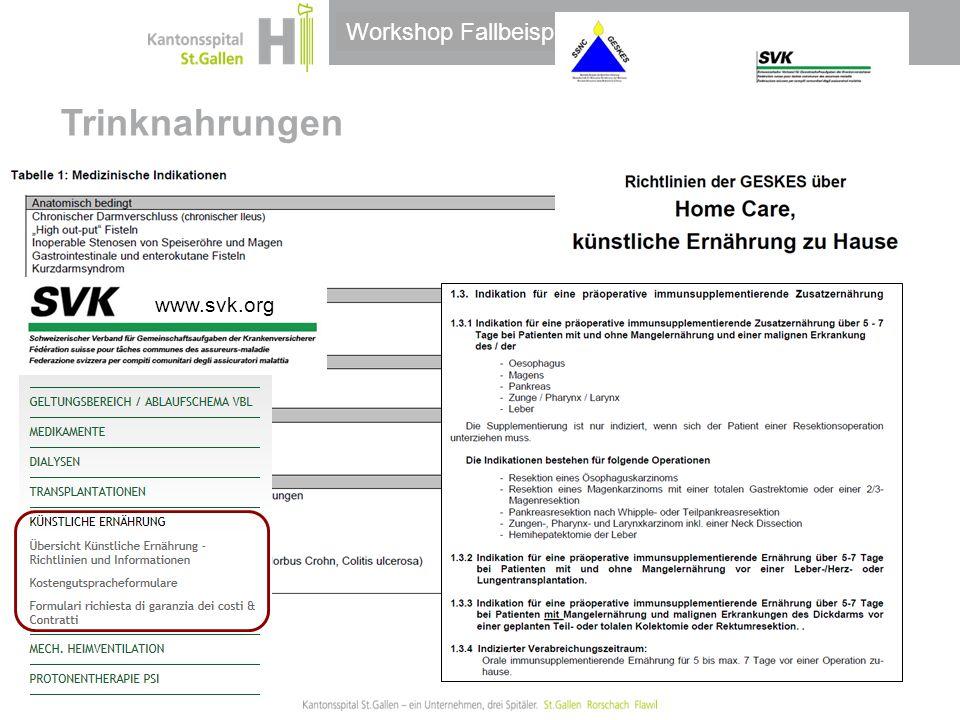 Thema/Bereich/Anlass Workshop Fallbeispiele Trinknahrungen www.svk.org