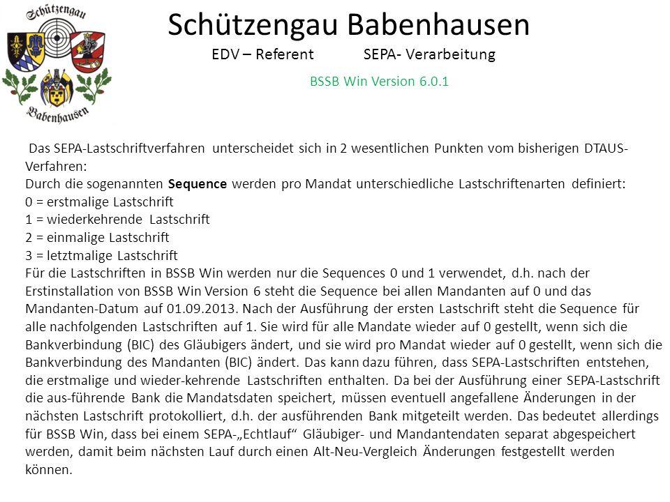 BSSB Win Version 6.0.1 Schützengau Babenhausen EDV – Referent SEPA- Verarbeitung Das SEPA-Lastschriftverfahren unterscheidet sich in 2 wesentlichen Pu