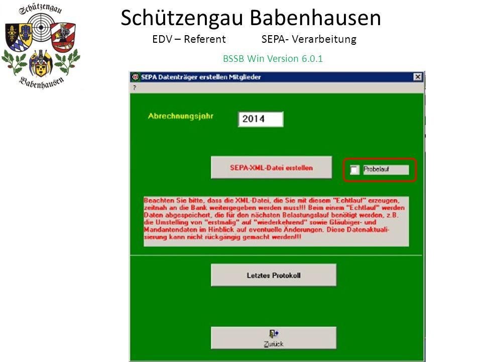 Schützengau Babenhausen EDV – Referent SEPA- Verarbeitung BSSB Win Version 6.0.1 1.Fehler wird so gelöst: