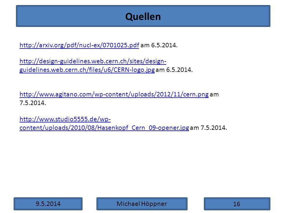 9.5.2014Michael Höppner http://arxiv.org/pdf/nucl-ex/0701025.pdfhttp://arxiv.org/pdf/nucl-ex/0701025.pdf am 6.5.2014. Quellen http://design-guidelines
