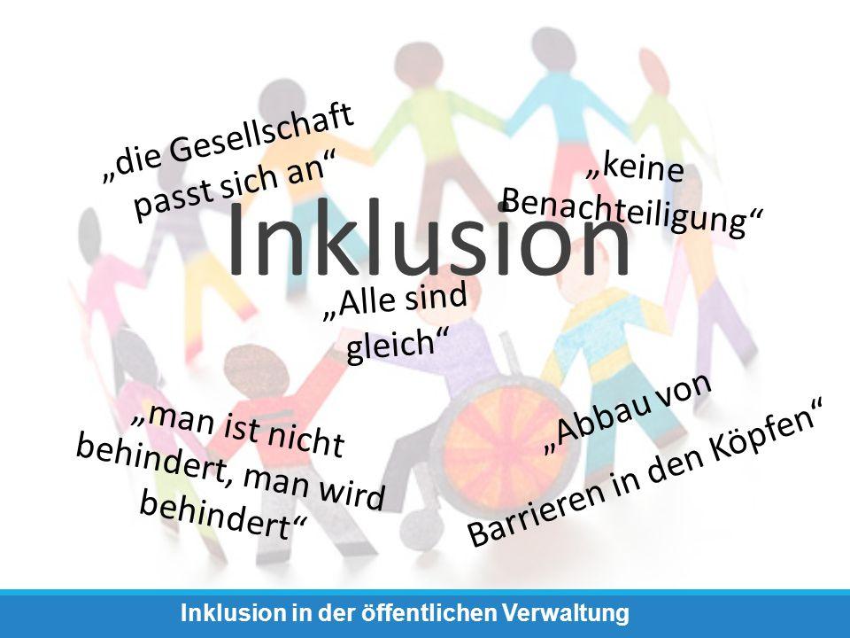 """Inklusion: o Menschen """"enthindern , um ihnen ein freies und selbstbestimmtes Leben zu ermöglichen o Anpassung der Gesellschaft an die Menschen mit Behinderung und nicht anders herum o Durch Maßnahmen zur Bewusstseinsbildung und Zugänglichkeit von Räumen, Dienstleistungen,… Inklusion in der öffentlichen Verwaltung Die UN-Konvention"""