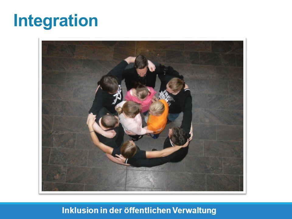 Integration Inklusion in der öffentlichen Verwaltung