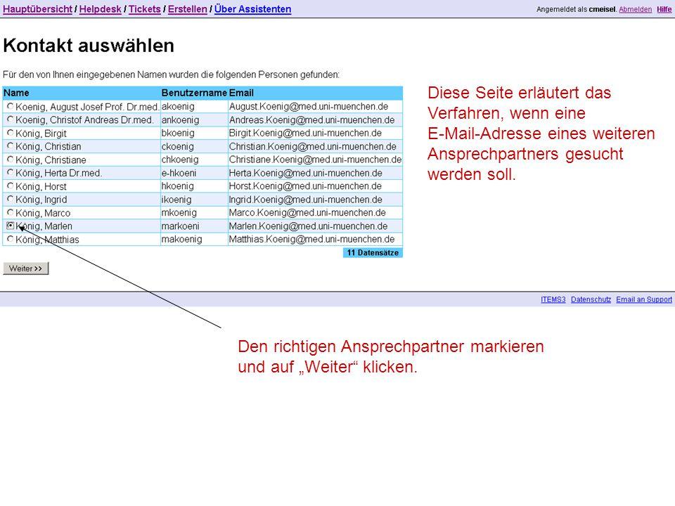 """Den richtigen Ansprechpartner markieren und auf """"Weiter"""" klicken. Diese Seite erläutert das Verfahren, wenn eine E-Mail-Adresse eines weiteren Ansprec"""