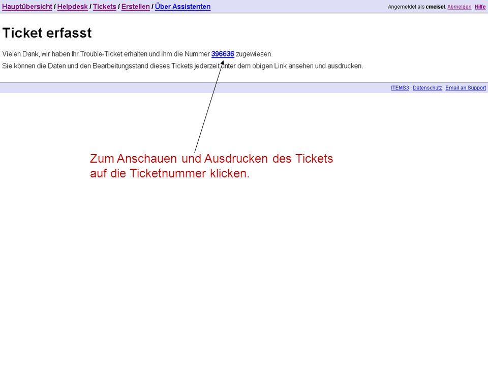 Zum Anschauen und Ausdrucken des Tickets auf die Ticketnummer klicken.
