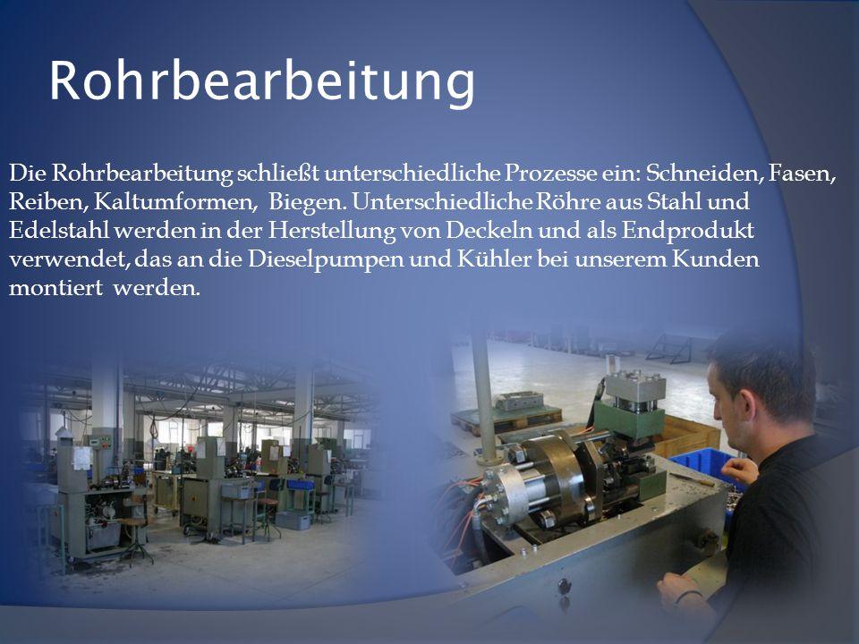 Rohrbearbeitung Die Rohrbearbeitung schließt unterschiedliche Prozesse ein: Schneiden, Fasen, Reiben, Kaltumformen, Biegen.