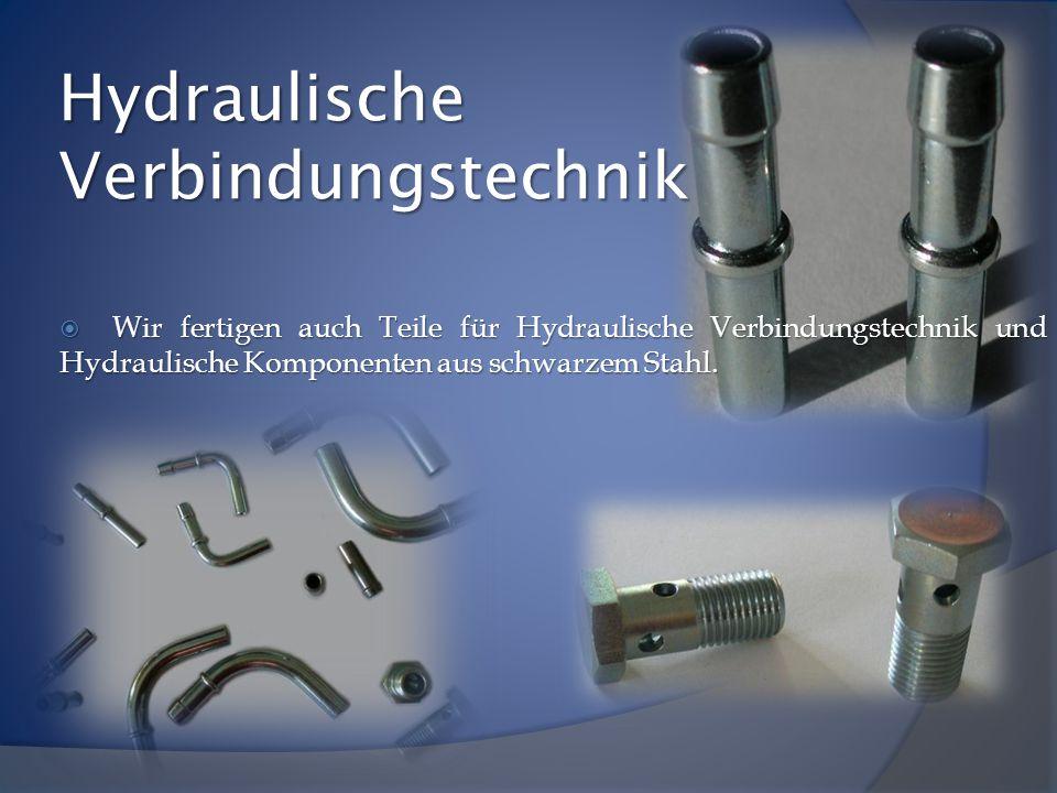  Wir fertigen auch Teile für Hydraulische Verbindungstechnik und Hydraulische Komponenten aus schwarzem Stahl. Hydraulische Verbindungstechnik