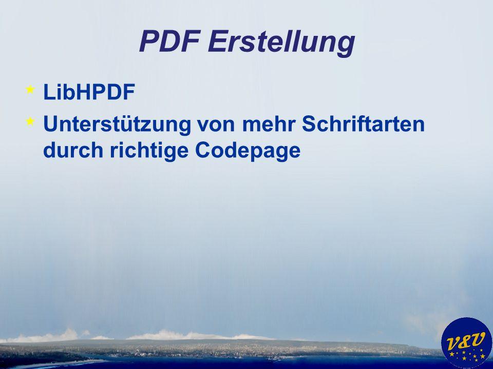 PDF Erstellung * LibHPDF * Unterstützung von mehr Schriftarten durch richtige Codepage