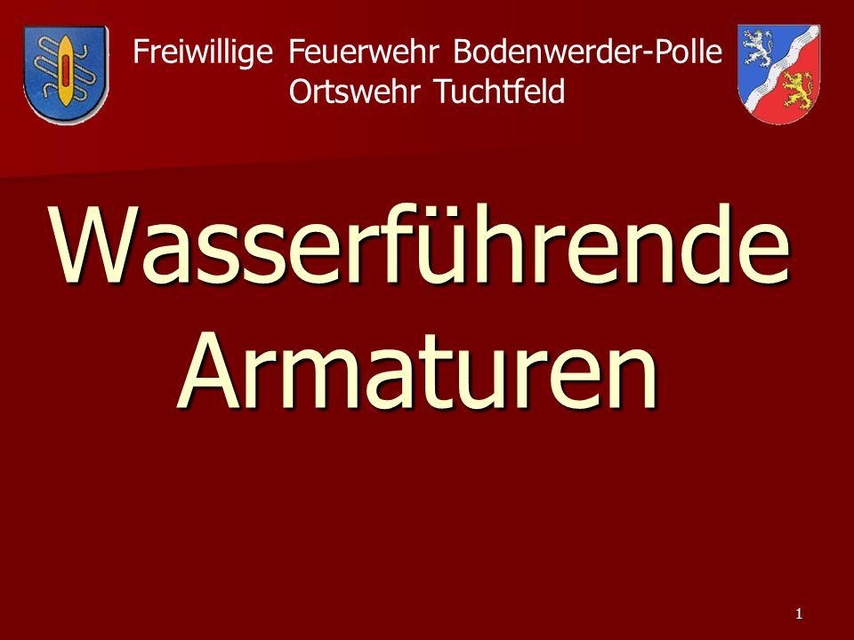 1 Wasserführende Armaturen Freiwillige Feuerwehr Bodenwerder-Polle Ortswehr Tuchtfeld