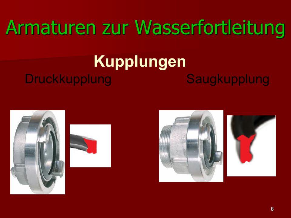 8 Armaturen zur Wasserfortleitung Kupplungen Druckkupplung Saugkupplung