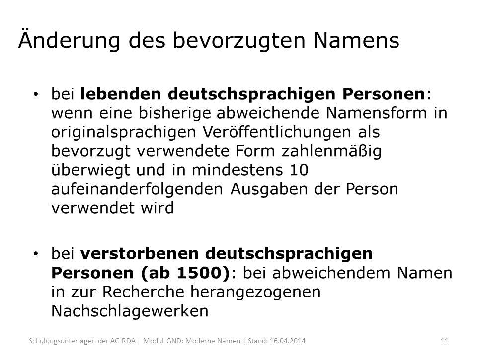 Änderung des bevorzugten Namens bei lebenden deutschsprachigen Personen: wenn eine bisherige abweichende Namensform in originalsprachigen Veröffentlic