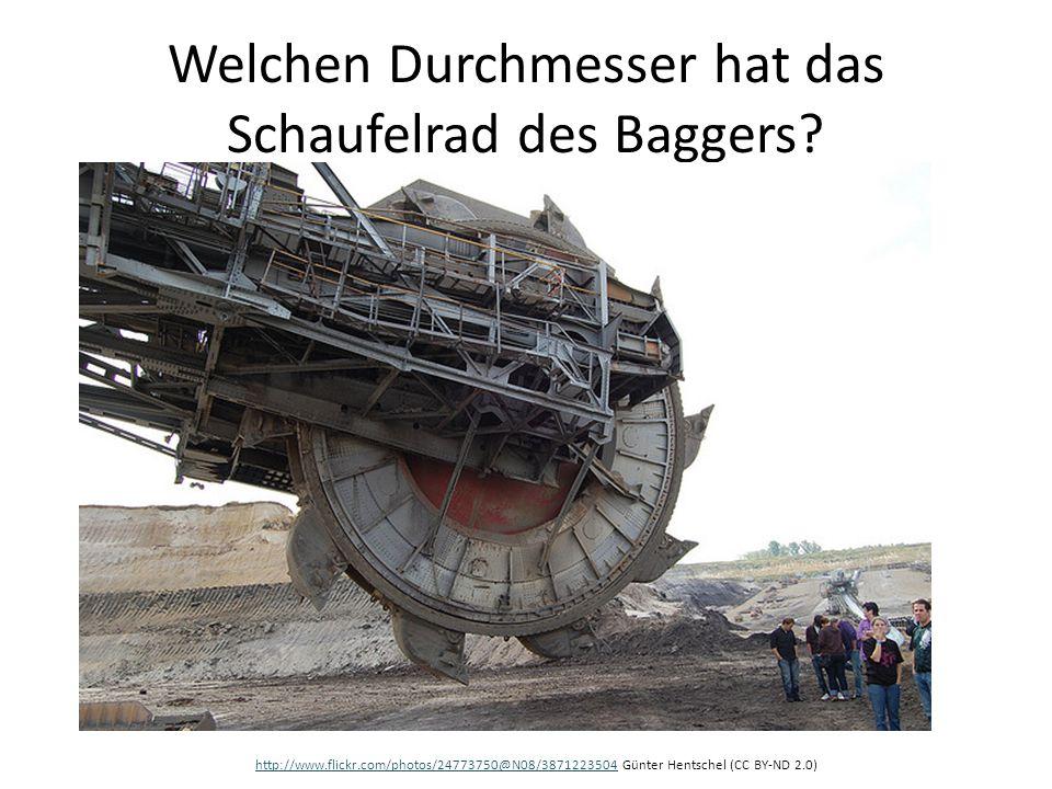 Welchen Durchmesser hat das Schaufelrad des Baggers? http://www.flickr.com/photos/24773750@N08/3871223504http://www.flickr.com/photos/24773750@N08/387