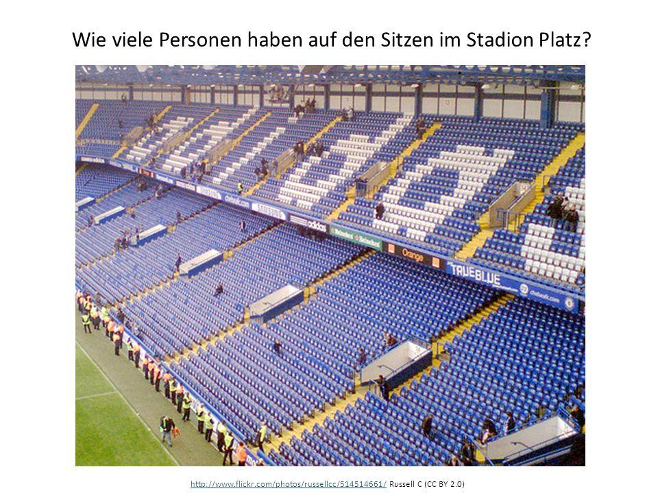 Wie viele Personen haben auf den Sitzen im Stadion Platz? http://www.flickr.com/photos/russellcc/514514661/http://www.flickr.com/photos/russellcc/5145