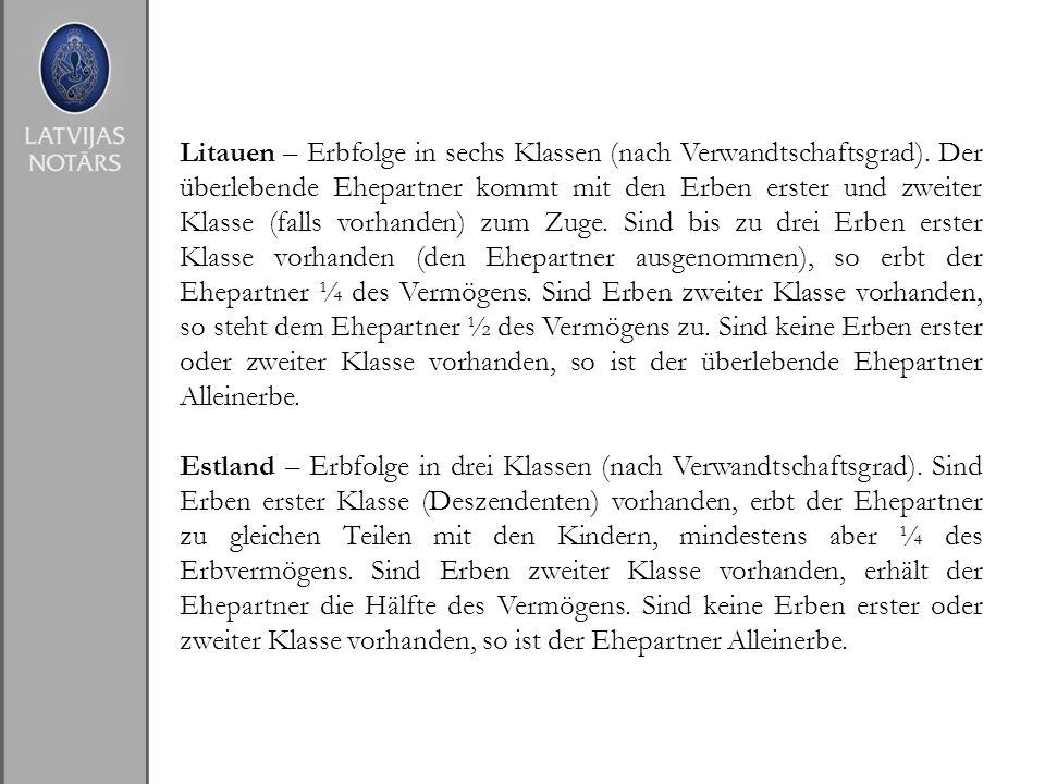 Litauen – Erbfolge in sechs Klassen (nach Verwandtschaftsgrad). Der überlebende Ehepartner kommt mit den Erben erster und zweiter Klasse (falls vorhan