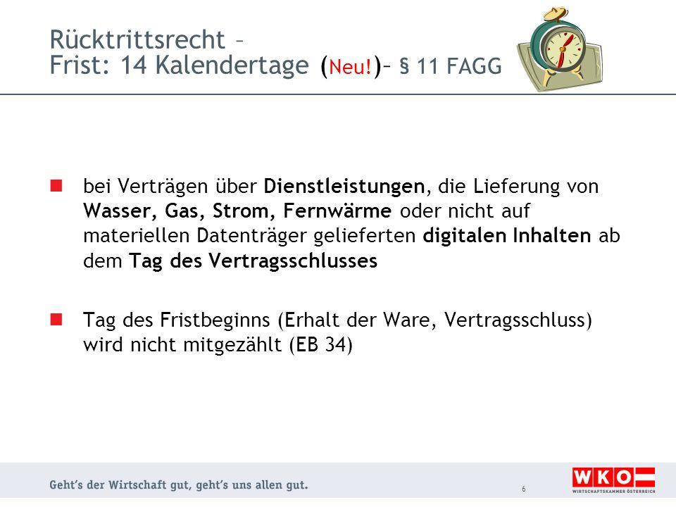 Rücktrittsrecht – Frist: 14 Kalendertage ( Neu! )– § 11 FAGG bei Verträgen über Dienstleistungen, die Lieferung von Wasser, Gas, Strom, Fernwärme oder