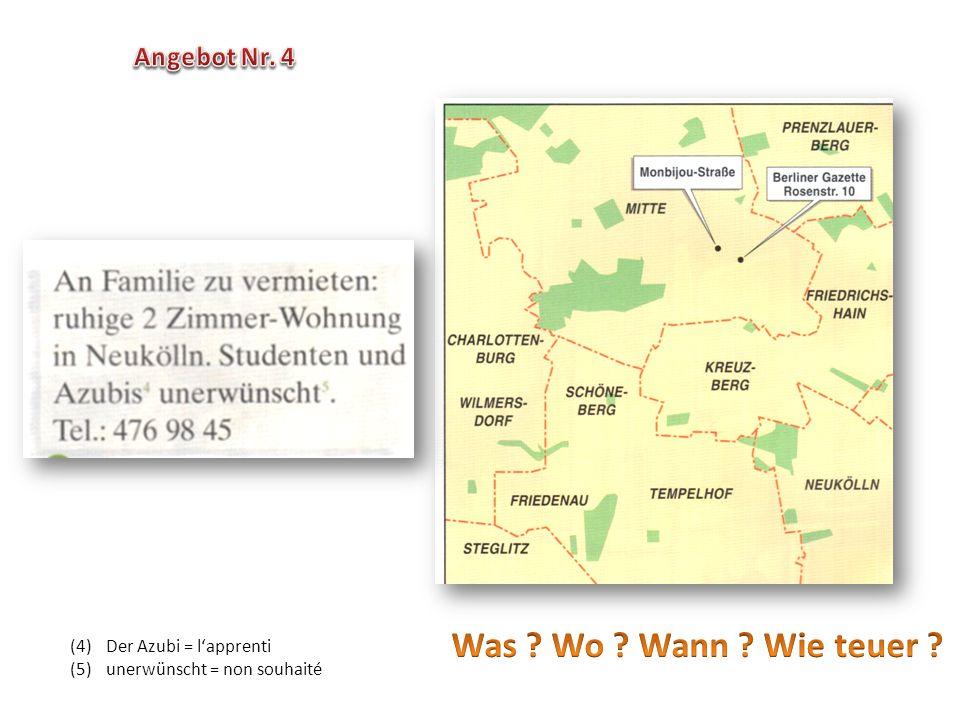 (4)Der Azubi = l'apprenti (5)unerwünscht = non souhaité