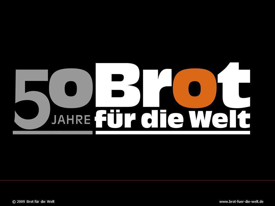 © 2009 Brot für die Weltwww.brot-fuer-die-welt.de 21