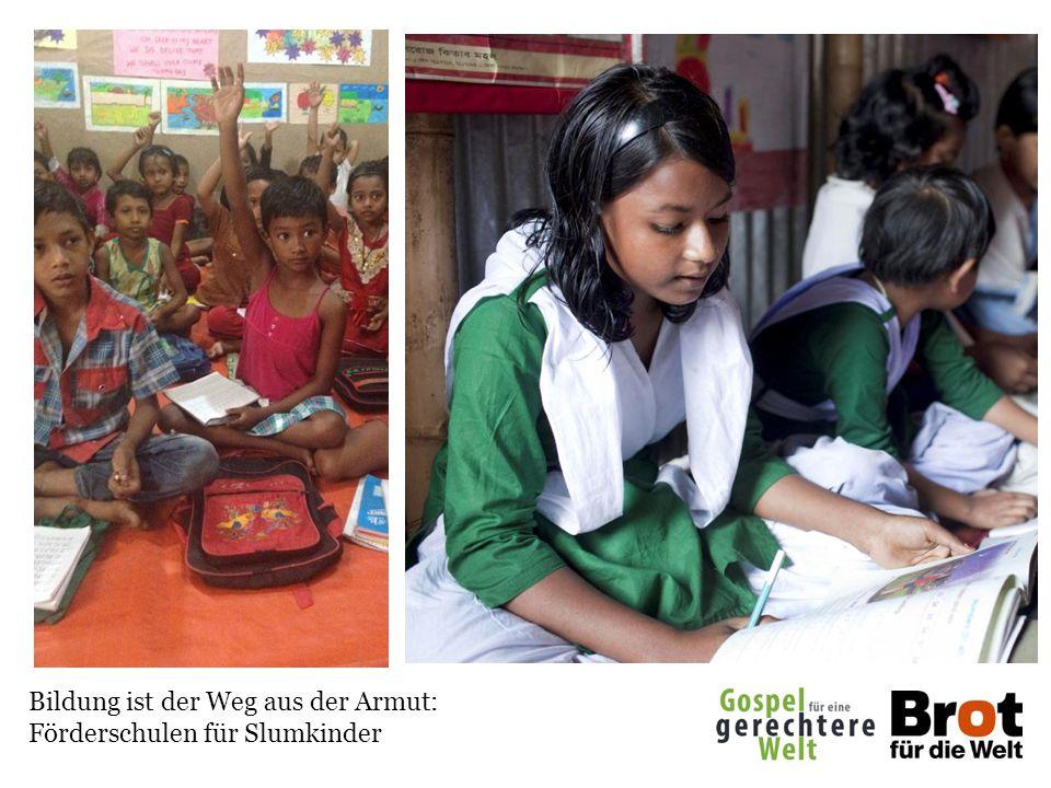 Bildung ist der Weg aus der Armut: Förderschulen für Slumkinder