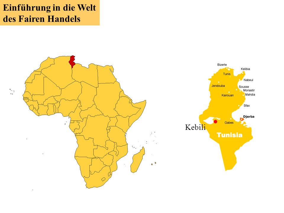 Kebili Einführung in die Welt des Fairen Handels