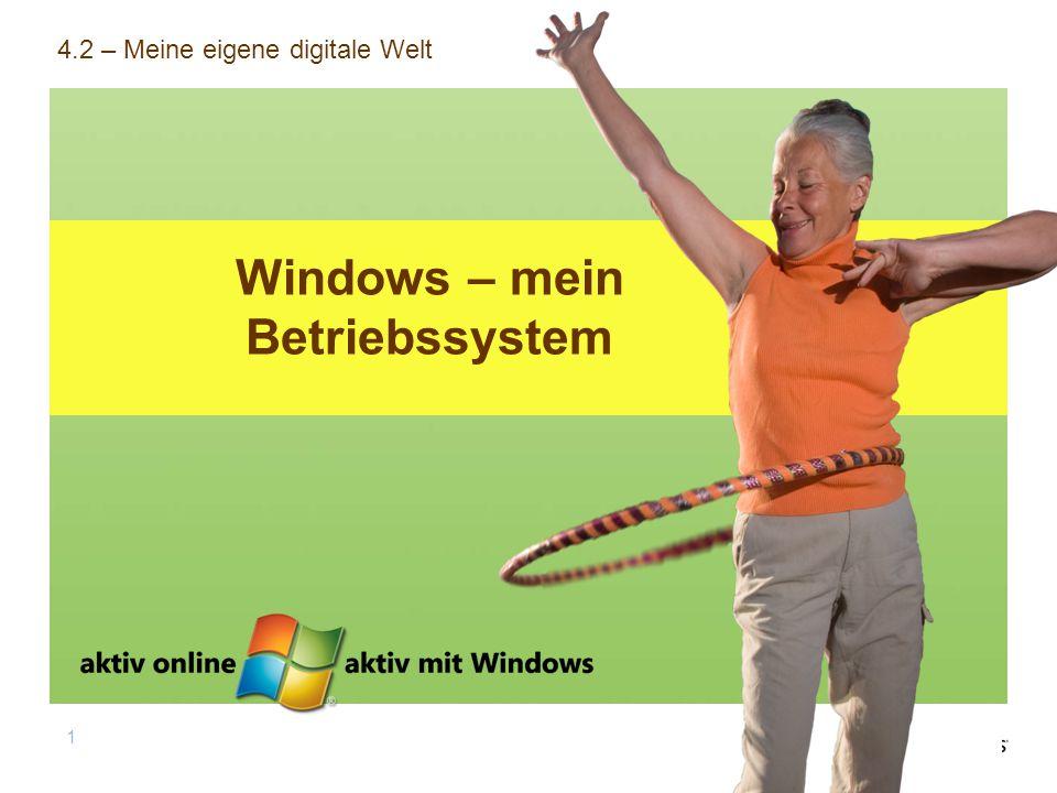 1 Windows – mein Betriebssystem 4.2 – Meine eigene digitale Welt