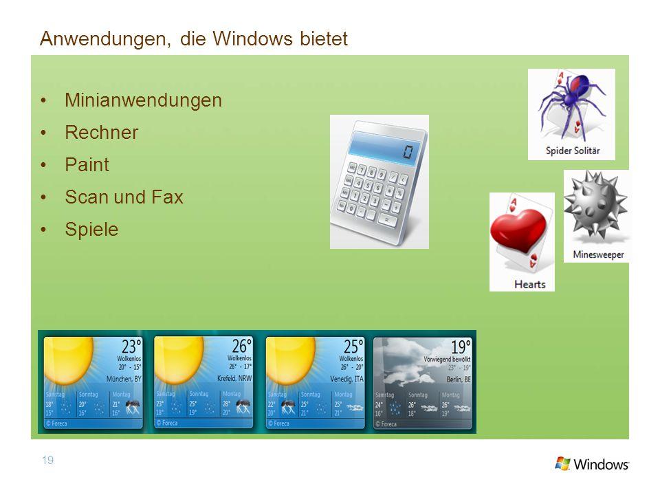 Anwendungen, die Windows bietet Minianwendungen Rechner Paint Scan und Fax Spiele 19