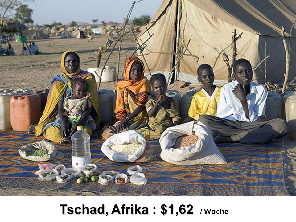 Tschad, Afrika : $1,62 Tschad, Afrika : $1,62 / Woche