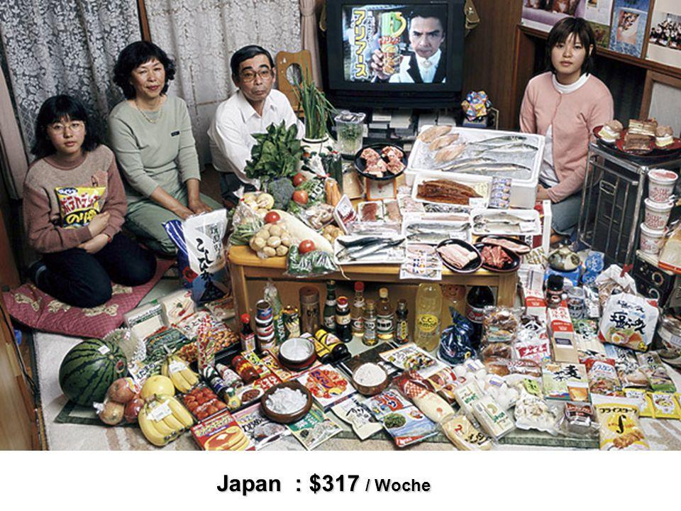 Japan : $317 / Woche
