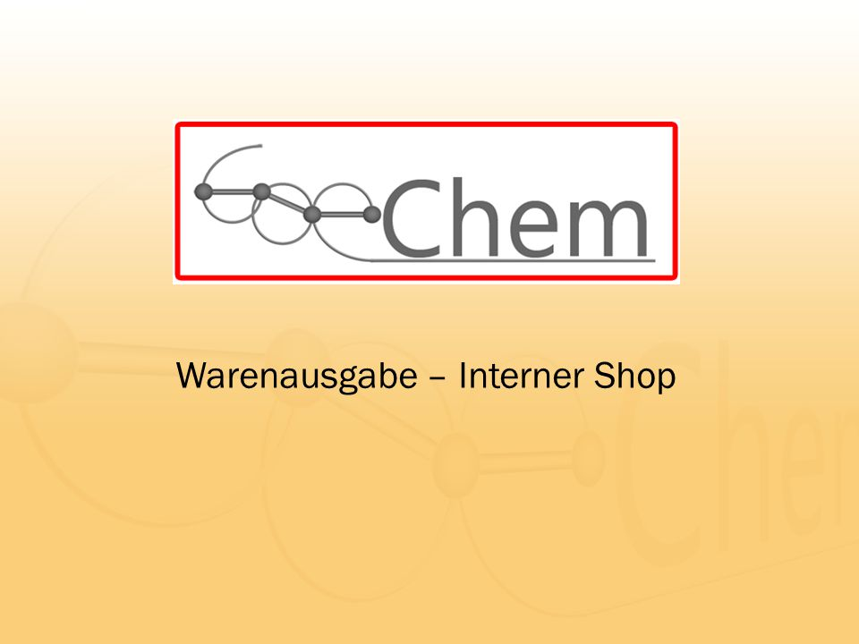 Warenausgabe – Interner Shop