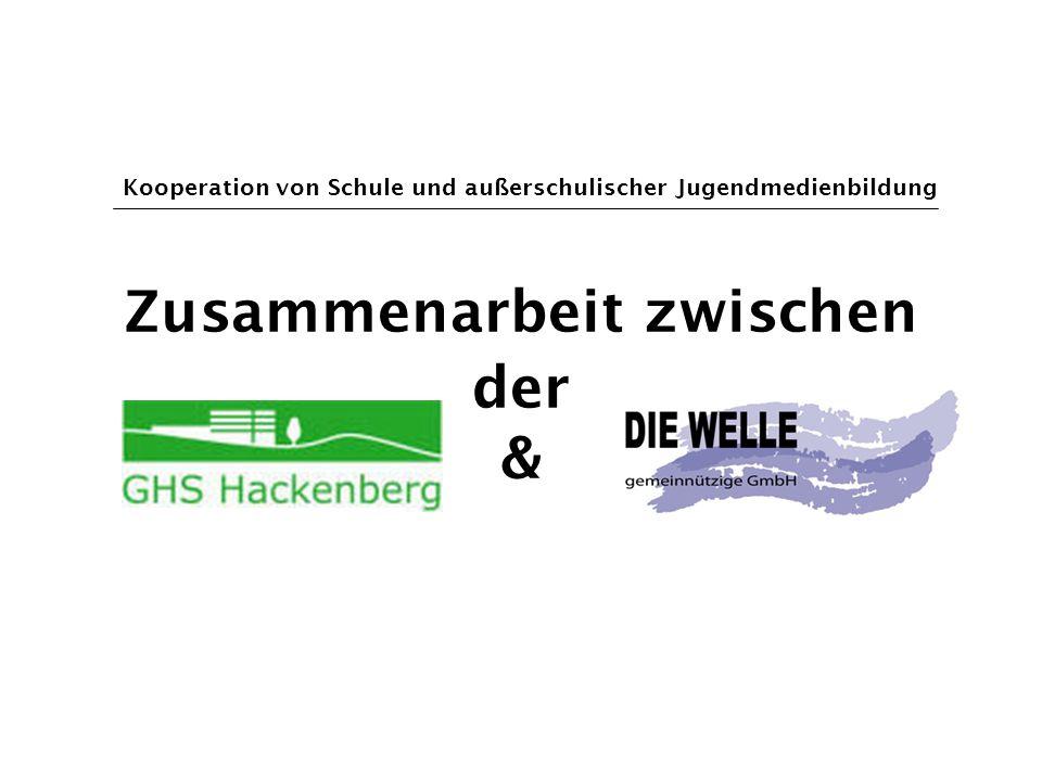 Zusammenarbeit zwischen der & Kooperation von Schule und außerschulischer Jugendmedienbildung