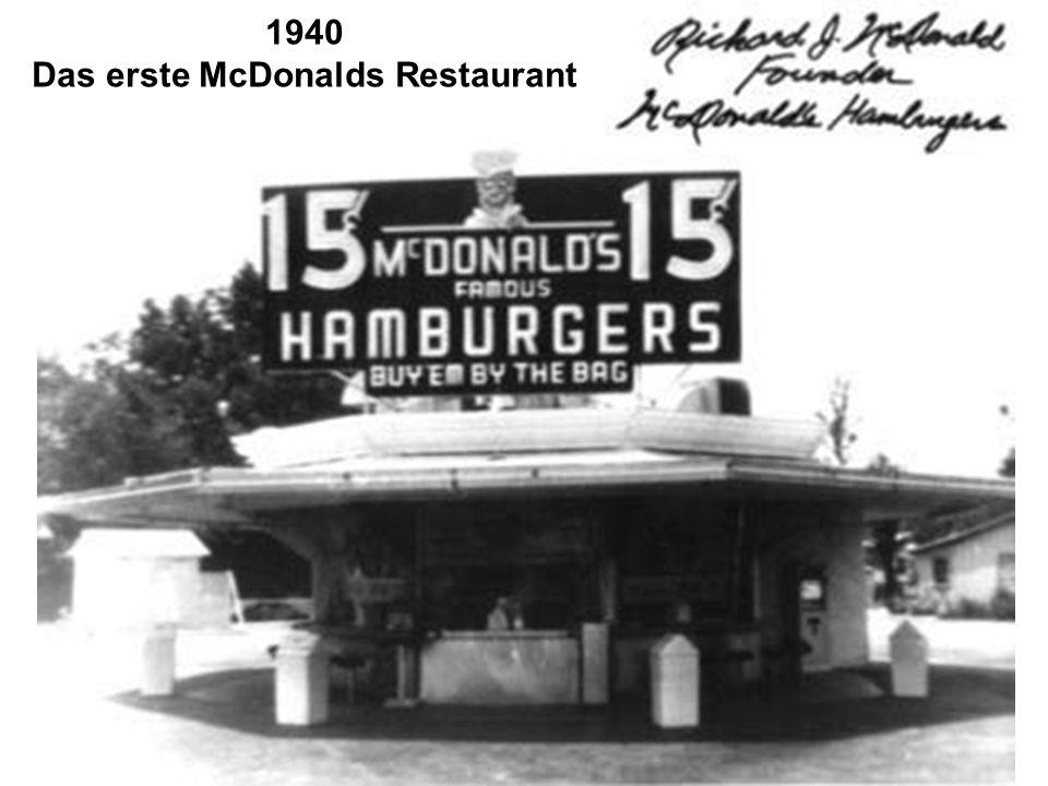 1940 Das erste McDonalds Restaurant