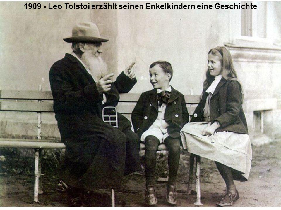 1909 - Leo Tolstoi erzählt seinen Enkelkindern eine Geschichte