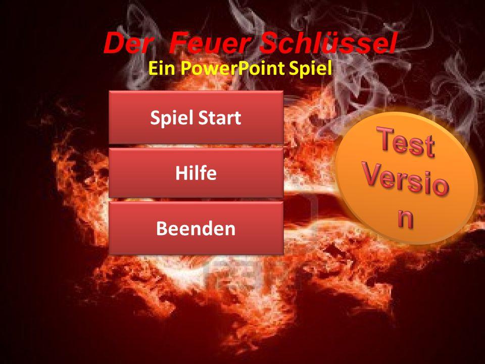 Der Feuer Schlüssel Ein PowerPoint Spiel Spiel Start Beenden Hilfe
