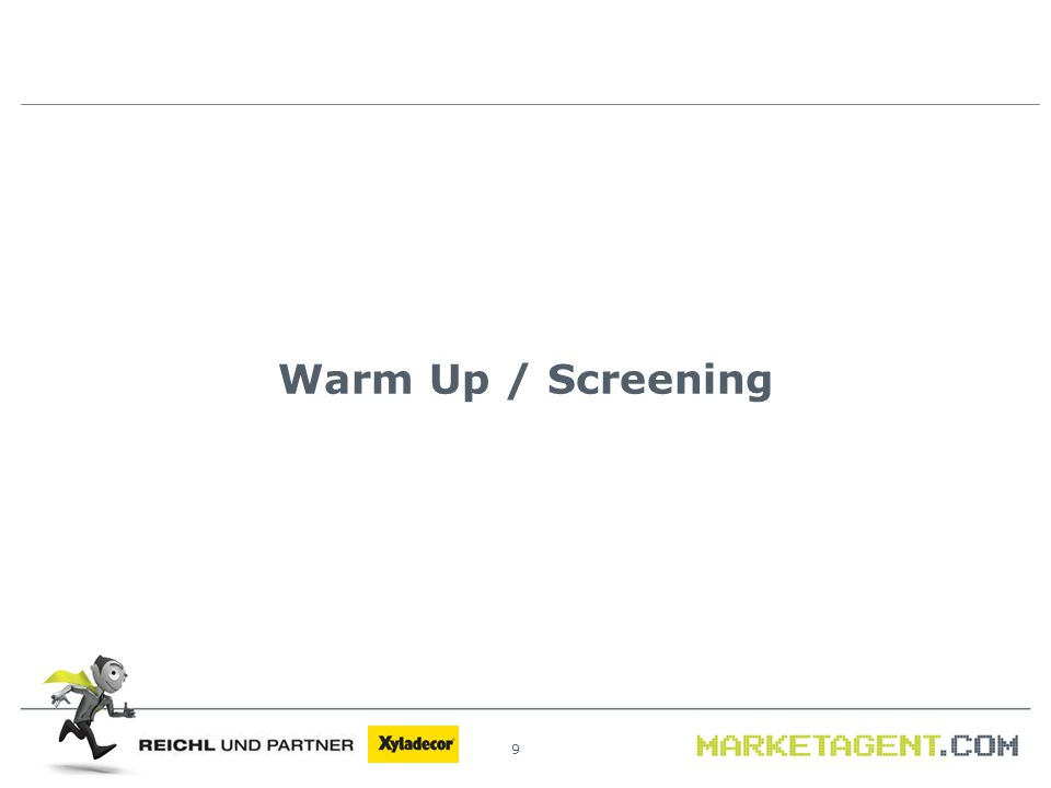 9 Warm Up / Screening