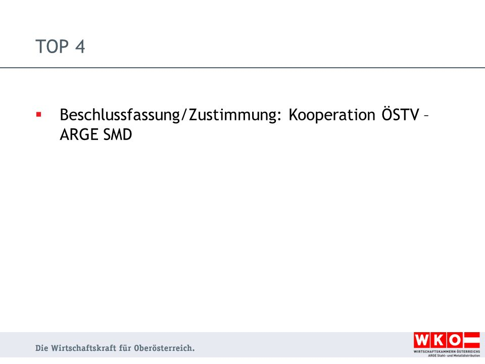 TOP 4  Beschlussfassung/Zustimmung: Kooperation ÖSTV – ARGE SMD