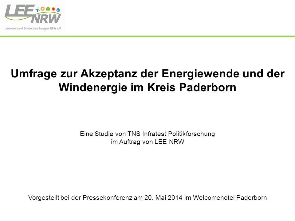 Umfrage zur Akzeptanz der Energiewende und der Windenergie im Kreis Paderborn Eine Studie von TNS Infratest Politikforschung im Auftrag von LEE NRW Vo