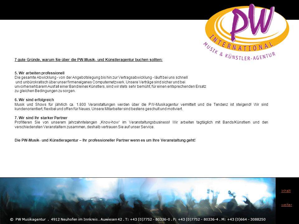 7 gute Gründe, warum Sie über die PW-Musik- und Künstleragentur buchen sollten: 5. Wir arbeiten professionell Die gesamte Abwicklung - von der Angebot
