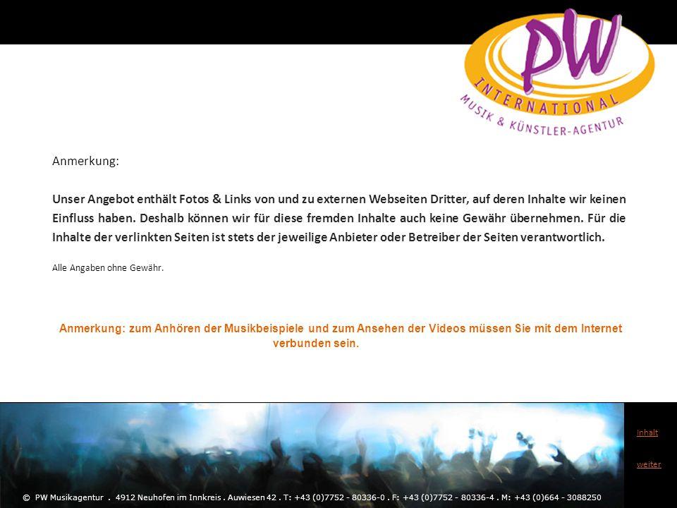 Inhaltsverzeichnis für: © PW Musikagentur.4912 Neuhofen im Innkreis.