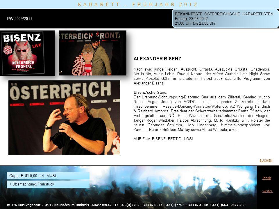 ALF POIER 2003 vertrat Alf Poier Österreich beim Eurovision Song Contest.