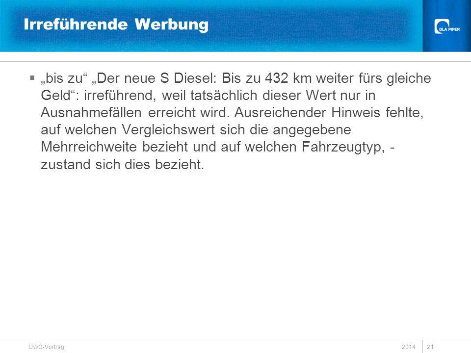 """Irreführende Werbung  """"bis zu"""" """"Der neue S Diesel: Bis zu 432 km weiter fürs gleiche Geld"""": irreführend, weil tatsächlich dieser Wert nur in Ausnahme"""