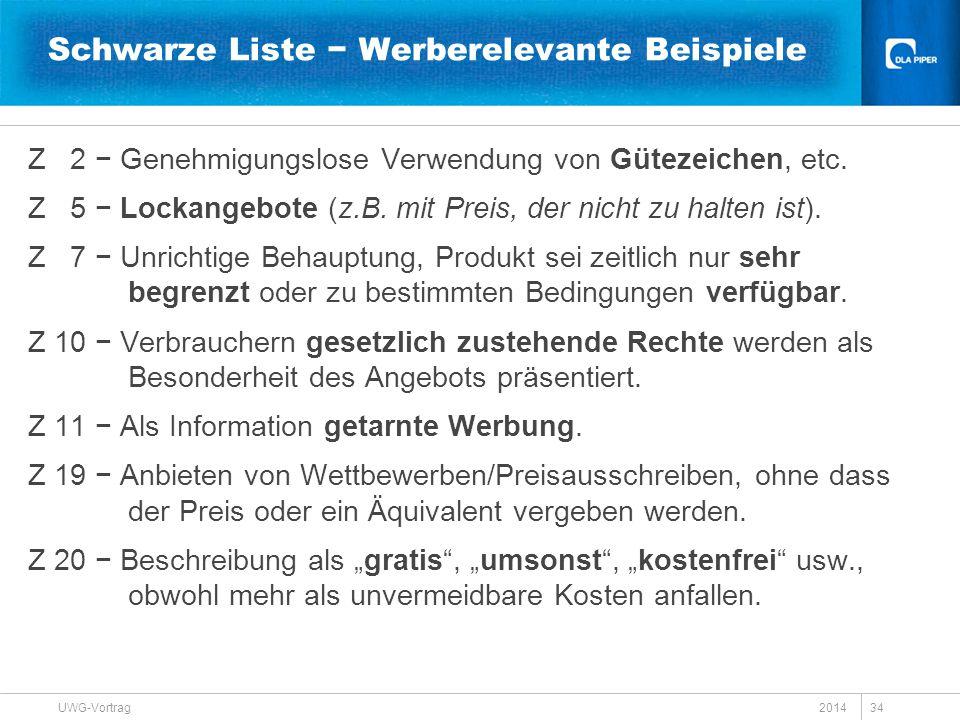 2014 UWG-Vortrag 34 Schwarze Liste − Werberelevante Beispiele Z 2 − Genehmigungslose Verwendung von Gütezeichen, etc. Z 5 − Lockangebote (z.B. mit Pre