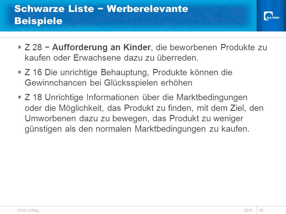 Schwarze Liste − Werberelevante Beispiele  Z 28 − Aufforderung an Kinder, die beworbenen Produkte zu kaufen oder Erwachsene dazu zu überreden.  Z 16