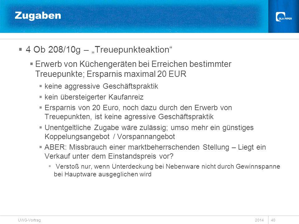 """Zugaben  4 Ob 208/10g – """"Treuepunkteaktion""""  Erwerb von Küchengeräten bei Erreichen bestimmter Treuepunkte; Ersparnis maximal 20 EUR  keine aggress"""