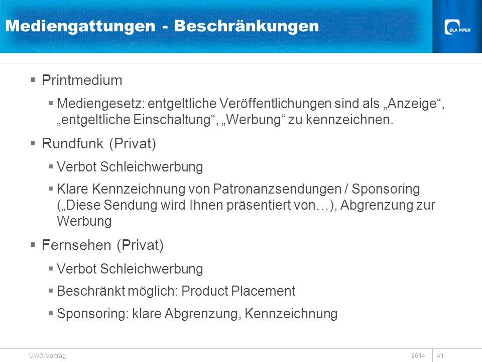 """Mediengattungen - Beschränkungen  Printmedium  Mediengesetz: entgeltliche Veröffentlichungen sind als """"Anzeige"""", """"entgeltliche Einschaltung"""", """"Werbu"""