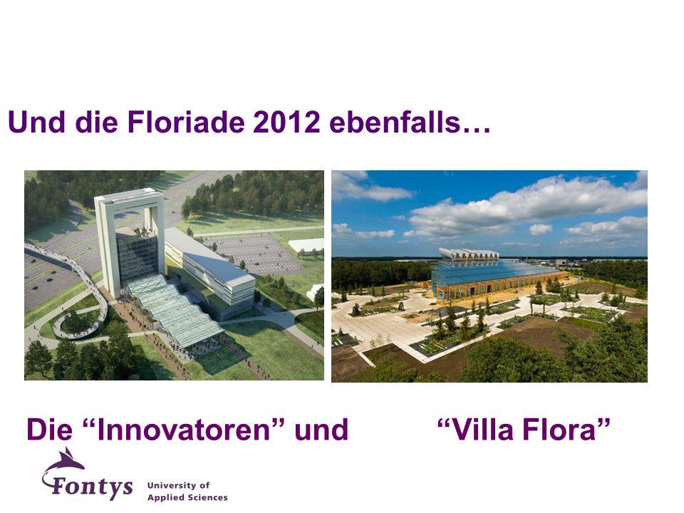 """Und die Floriade 2012 ebenfalls… Die """"Innovatoren"""" und """"Villa Flora"""""""