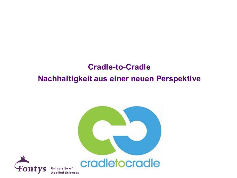 Cradle-to-Cradle Nachhaltigkeit aus einer neuen Perspektive