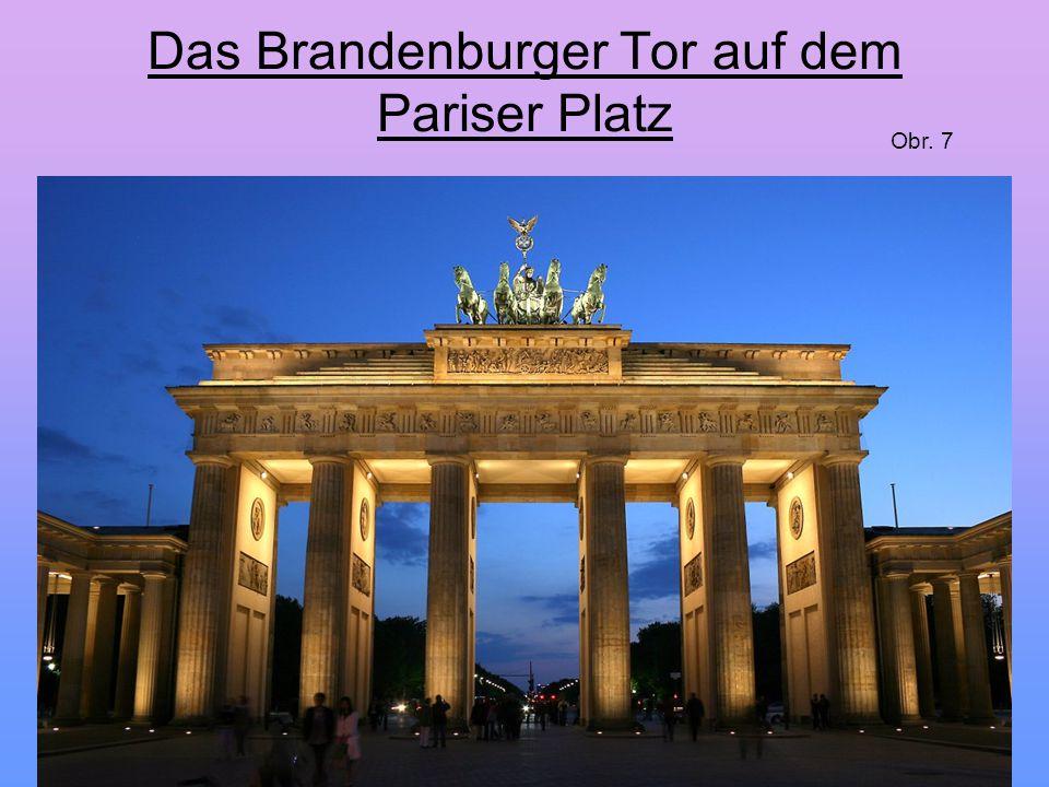 Das Brandenburger Tor auf dem Pariser Platz Obr. 7