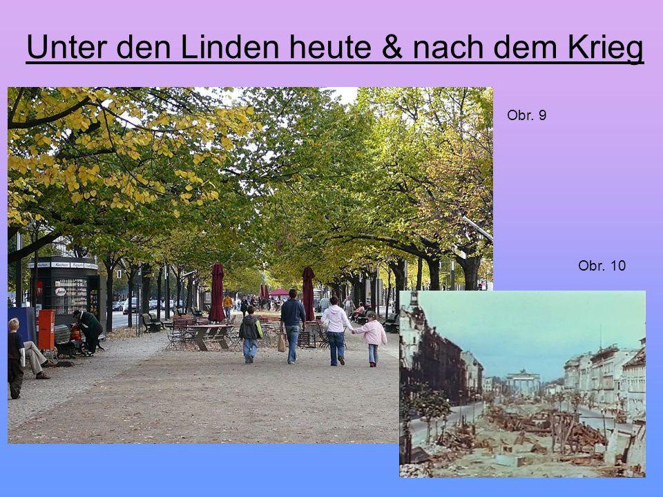 Unter den Linden heute & nach dem Krieg Obr. 9 Obr. 10