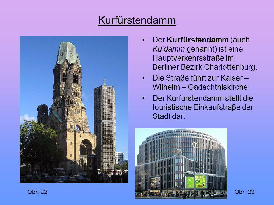 Kurfürstendamm Der Kurfürstendamm (auch Ku'damm genannt) ist eine Hauptverkehrsstraße im Berliner Bezirk Charlottenburg. Die Straβe führt zur Kaiser –