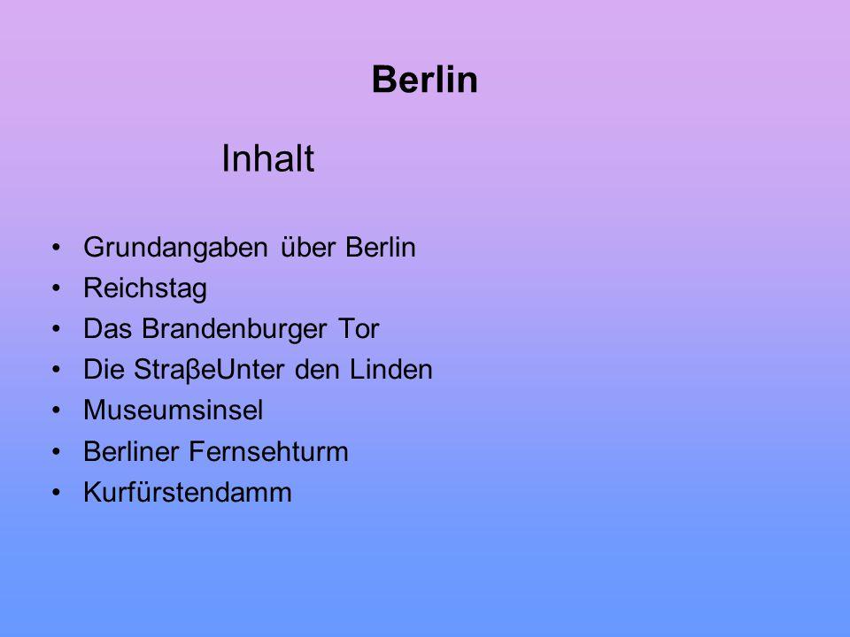 Berlin Hauptstadt der BRD Lage : Nordosten von Deutschland Einwohnerzahl: 3,5 Mio.